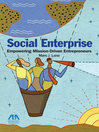 Social Enterprise (eBook): Empowering Mission-Driven Entrepreneurs