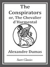 The Conspirators or, the Chevalier d'Harmental (eBook)