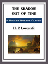 The Shadow Out of Time (eBook)