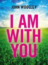 I Am With You (eBook)