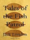Tales of the Fish Patrol (eBook)