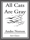 All Cats Are Gray (eBook)
