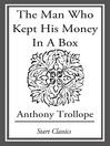 The Man Who Kept His Money in a Box (eBook)