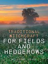 Traditional Witchcraft for Fields and Hedgerows (eBook)