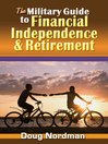 The Military Guide to Financial Independence & Retirement (eBook)