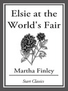 Elsie at the World's Fair (eBook): Elsie Dinsmore Series, Book 20