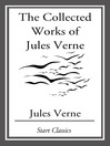 The Collected Works of Jules Verne (eBook)
