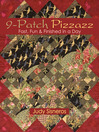 9-Patch Pizzazz (eBook): Fast, Fun & Finished in a Day