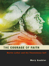 The Courage of Faith (eBook): Martin Luther and the Theonomous Self
