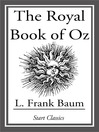 The Royal Book of Oz (eBook): Unexpurgated