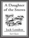 A Daughter of the Snows (eBook)