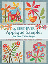 The Best-Ever Appliqué Sampler from Piece O' Cake Designs (eBook): 5 Projects, 9 Blocks to Mix, Match & Combine