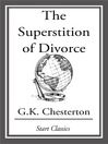 The Superstition of Divorce (eBook)