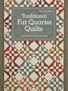 Traditional Fat Quarter Quilts (eBook): 11 Traditional Quilt Projects From Open Gate