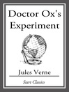 Doctor Ox's Experiment (eBook)