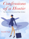 Confessions of a Hostie (eBook): True Stories of an International Flight Attendant