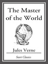 The Master of the World (eBook): Voyages Extraordinaires Series, Book 53
