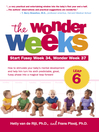The Wonder Weeks, Leap 6 (eBook): How to Stimulate Your Baby's Mental Development and Help Him Turn His 10 Predictable, Great, Fussy Phases into Magical Leaps Forward