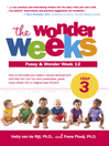 The Wonder Weeks, Leap 3 (eBook): How to Stimulate Your Baby's Mental Development and Help Him Turn His 10 Predictable, Great, Fussy Phases into Magical Leaps Forward