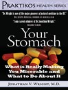 Your Stomach (eBook): What is Really Making You Miserable and What to Do About It