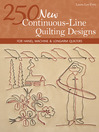 250 New Continuous-Line Quilting Designs (eBook): For Hand, Machine & Longarm Quilters