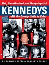 The Kennedys (eBook): All the Gossip Unfit for Print