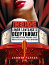 Inside Linda Lovelace's Deep Throat (eBook): Degradation, Porno Chic, and the Rise of Feminism