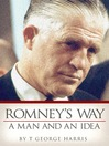 Romney's Way (eBook): A Man and an Idea