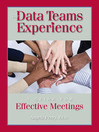 The Data Teams Experience (eBook): A Guide to Effective Meetings