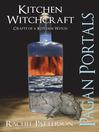 Kitchen Witchcraft (eBook): Crafts of a Kitchen Witch