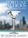 The Fortune Builders (eBook): Chicago's Famous Families