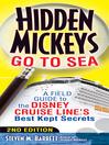 Hidden Mickeys Go To Sea (eBook): A Field Guide To The Disney Cruise Line's Best Kept Secrets