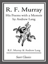 R F Murray (eBook): His Poems with a Memoir by Andrew Lang