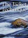 The Jacket Technique (eBook): Being free from your excess baggage, you can take the first step towards effortless living