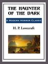 The Haunter of the Dark (eBook)