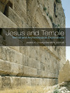 Jesus and Temple (eBook): Textual and Archaeological Explorations