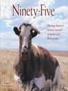 Ninety-Five (eBook): Meeting America's Farmed Animals in Stories and Photographs