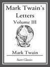 Mark Twain's Letters Volume 3 (eBook)