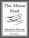 The Moon Pool (eBook)