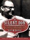 The Silent Don (eBook): The Criminal Underworld of Santo Trafficante Jr.
