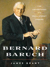 Bernard Baruch (eBook): The Adventures of a Wall Street Legend