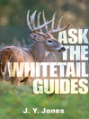 Ask the Whitetail Guides (eBook)