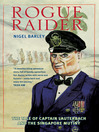 Rogue Raider (eBook): The Tale of Captain Lauterbach and the Singapore Mutiny
