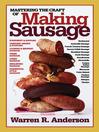 Mastering the Craft of Making Sausage (eBook)