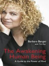 The Awakening Human Being (eBook): A guide to the Power of the Mind