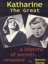 Katharine the Great (eBook): Hepburn: Secrets of a Life Revealed