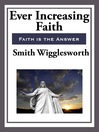 Ever Increasing Faith (eBook)