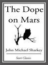 The Dope on Mars (eBook)