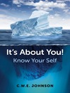 It's About You! (eBook): Know Your Self