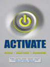 Activate (eBook): A Leader's Guide to People, Practices, and Processes